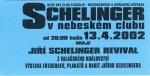 Shelinger_v_nebeskem_clubu_2002_samolepka
